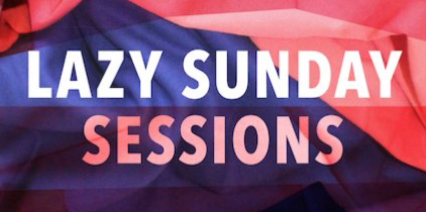 Lazy Sunday Sessions